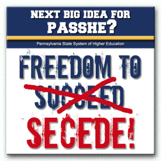 PASSHE Freedom to Secede SQUARE