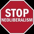 Stop Neoliberalism
